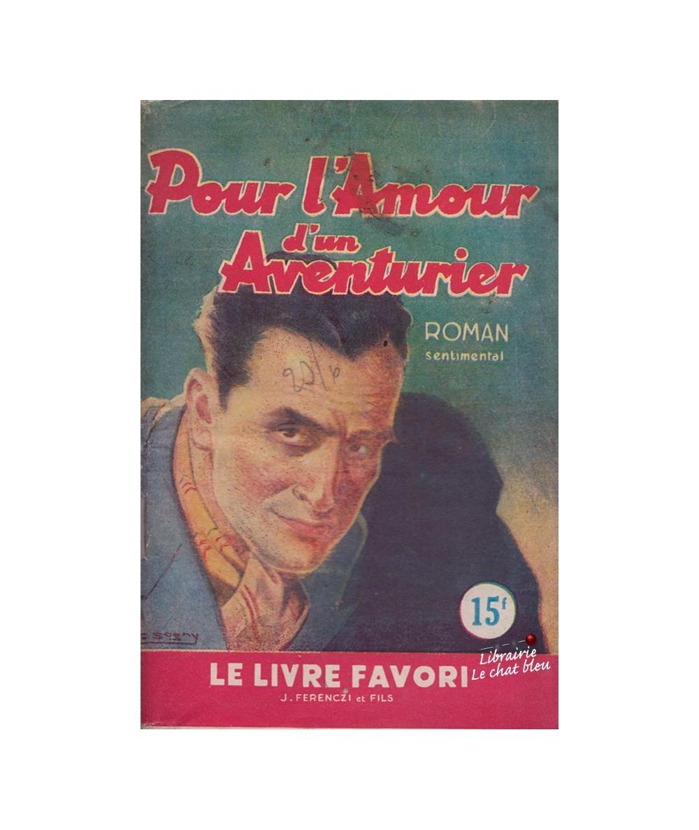 N° 1039 - Pour l'Amour d'un Aventurier par Henriette Caton