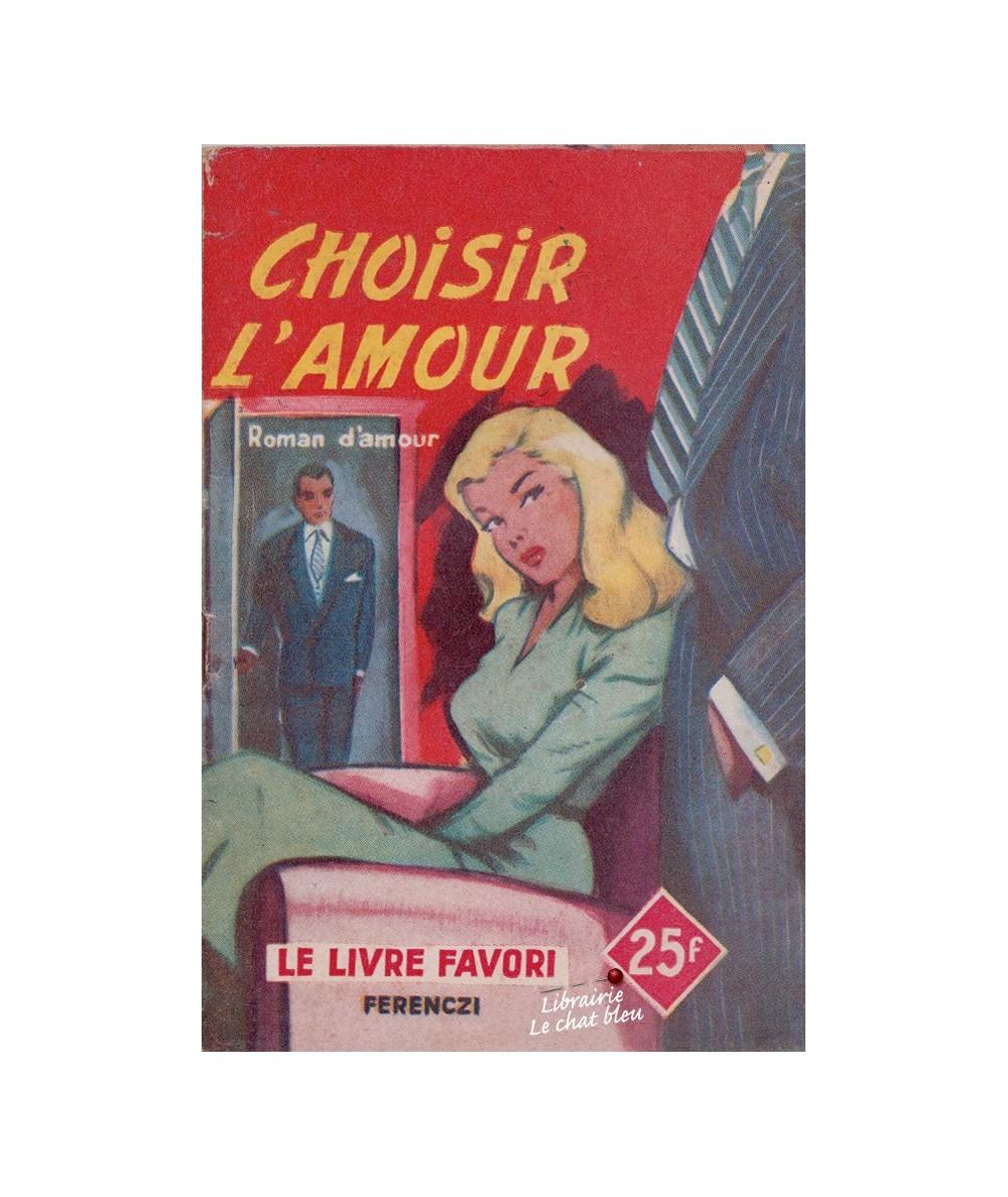 N° 1223 - Choisir l'amour par Philippe Charmont