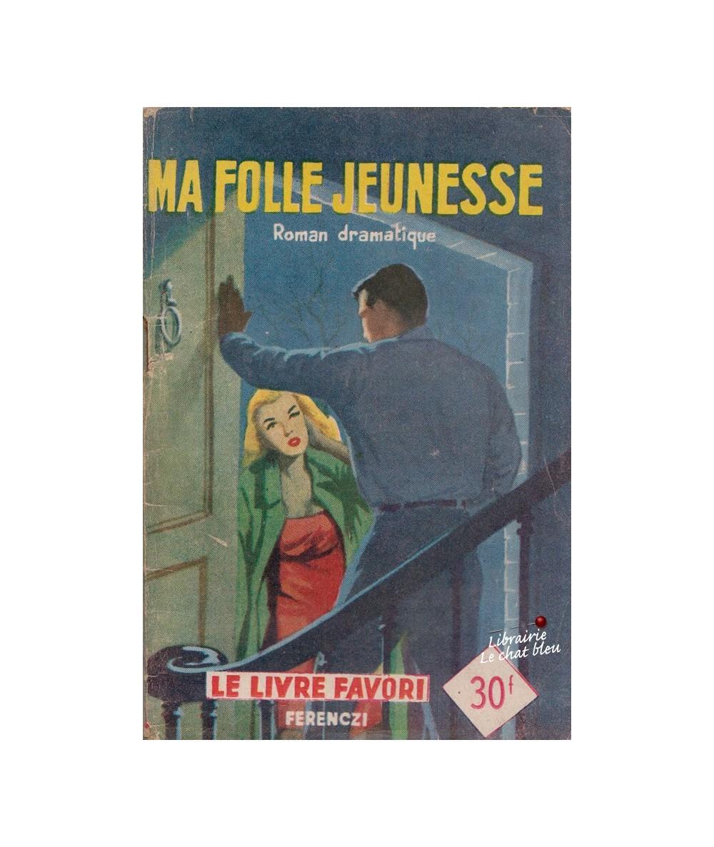 N° 1235 - Ma folle jeunesse par Anna Michel