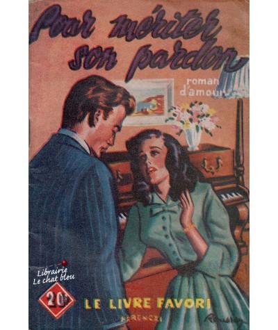 Pour mériter son amour (France Noël) - Le livre favori N° 1159