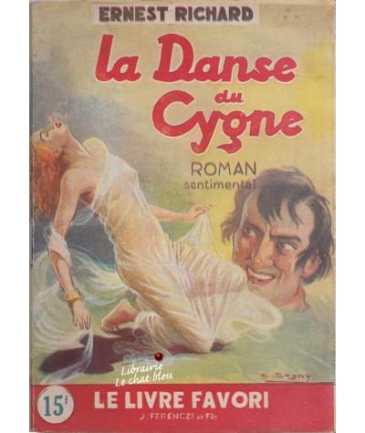 La Danse du Cygne (Ernest Richard) - Le livre favori N° 1032