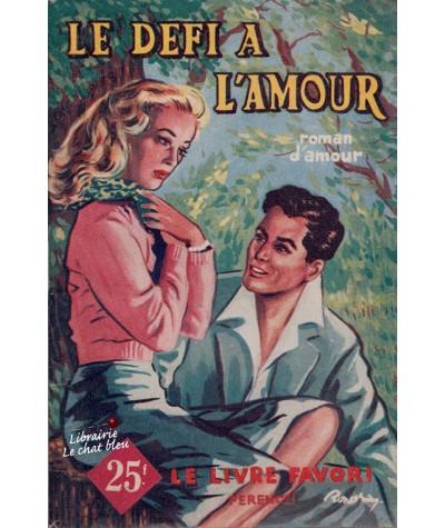 Le défi à l'amour (Philippe Charmont) - Le livre favori N° 1158