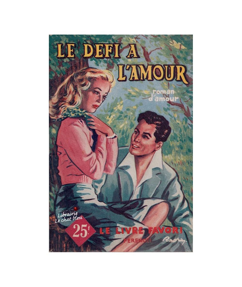 N° 1158 - Le défi à l'amour par Philippe Charmont