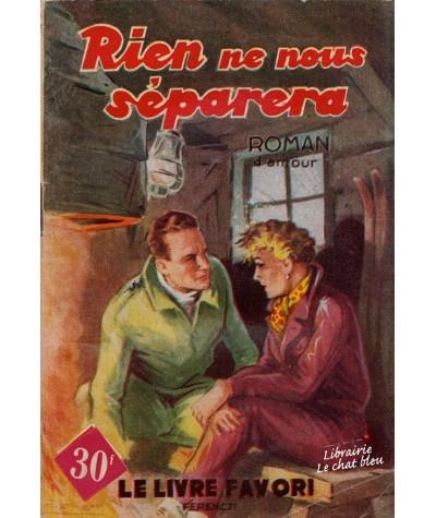 Rien ne nous séparera (France Noël) - Le livre favori N° 1150