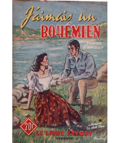 J'aimais un bohémien (O. de Palma) - Le livre favori N° 1173