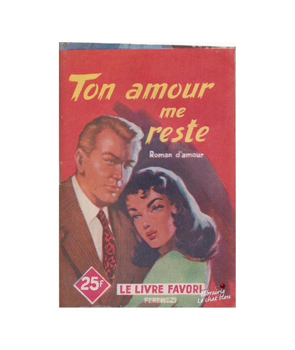 N° 1203 - Ton amour me reste par Ariette Prêle