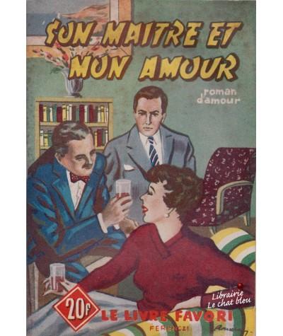 Son maître et mon amour (Jacques Sanluys) - Le livre favori N° 1168