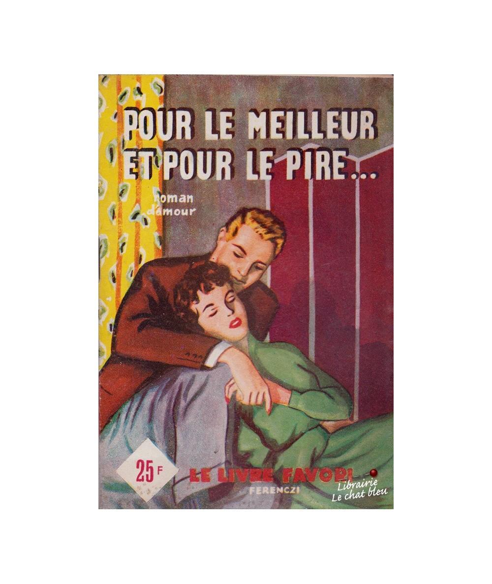 N° 1187 - Pour le meilleur et pour le pire... par France Noël