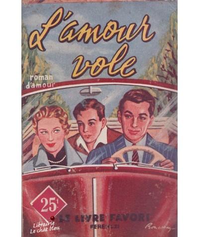 L'amour vole (Jean Delhat) - Le livre favori N° 1163