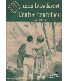 L'autre tentation (Max Dervioux) - Mon livre favori N° 1021