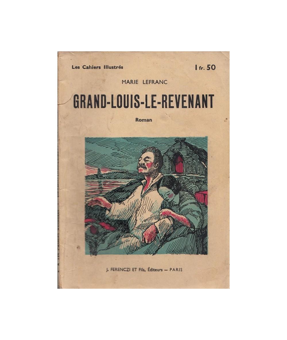N° 8 - Grand-Louis-Le-Revenant (Marie Lefranc) - Les Cahiers Illustrés