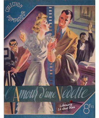 L'Amour d'une Vedette (Raoul Le Jeune) - Collection Pompadour