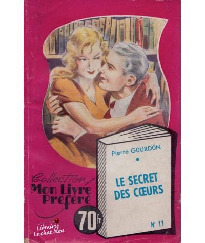 Le secret des coeurs (Pierre Gourdon) - Mon Livre Préféré N° 11