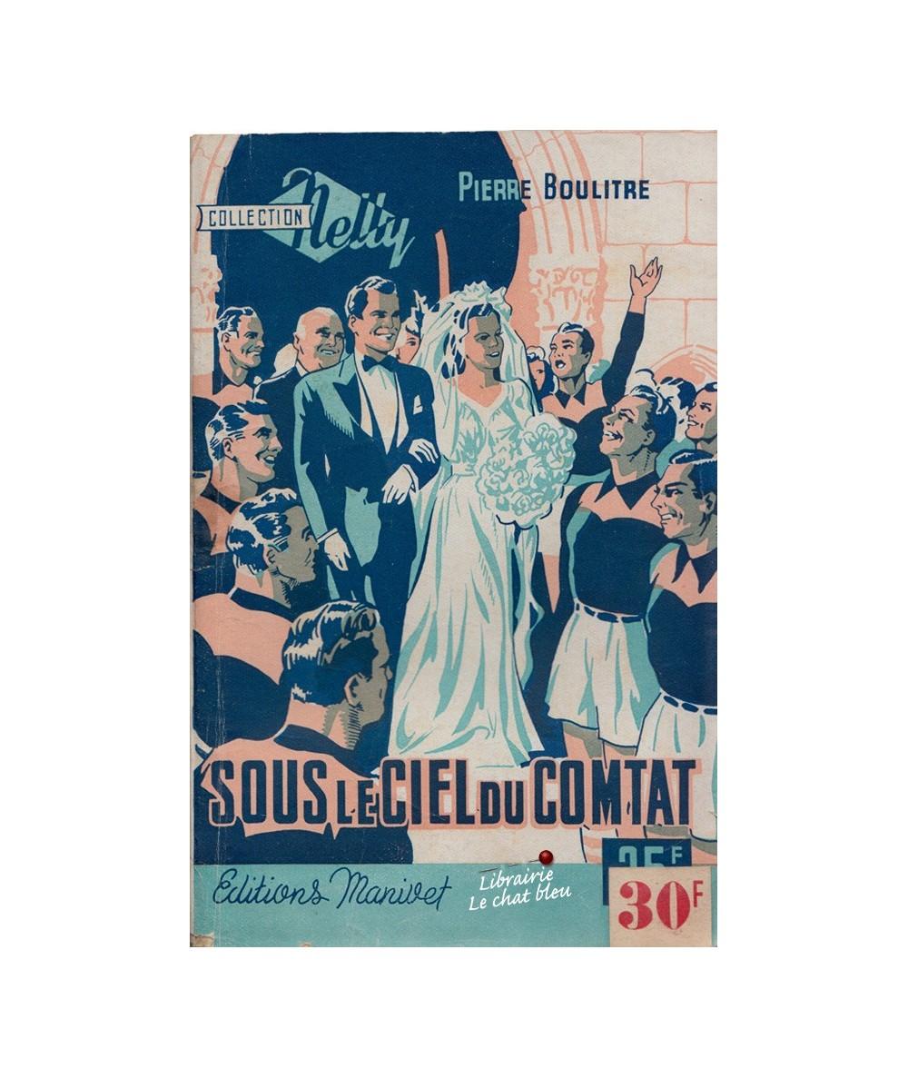 N° 35 - Sous le ciel du Comtat (Pierre Boulitre) - Collection Nelly
