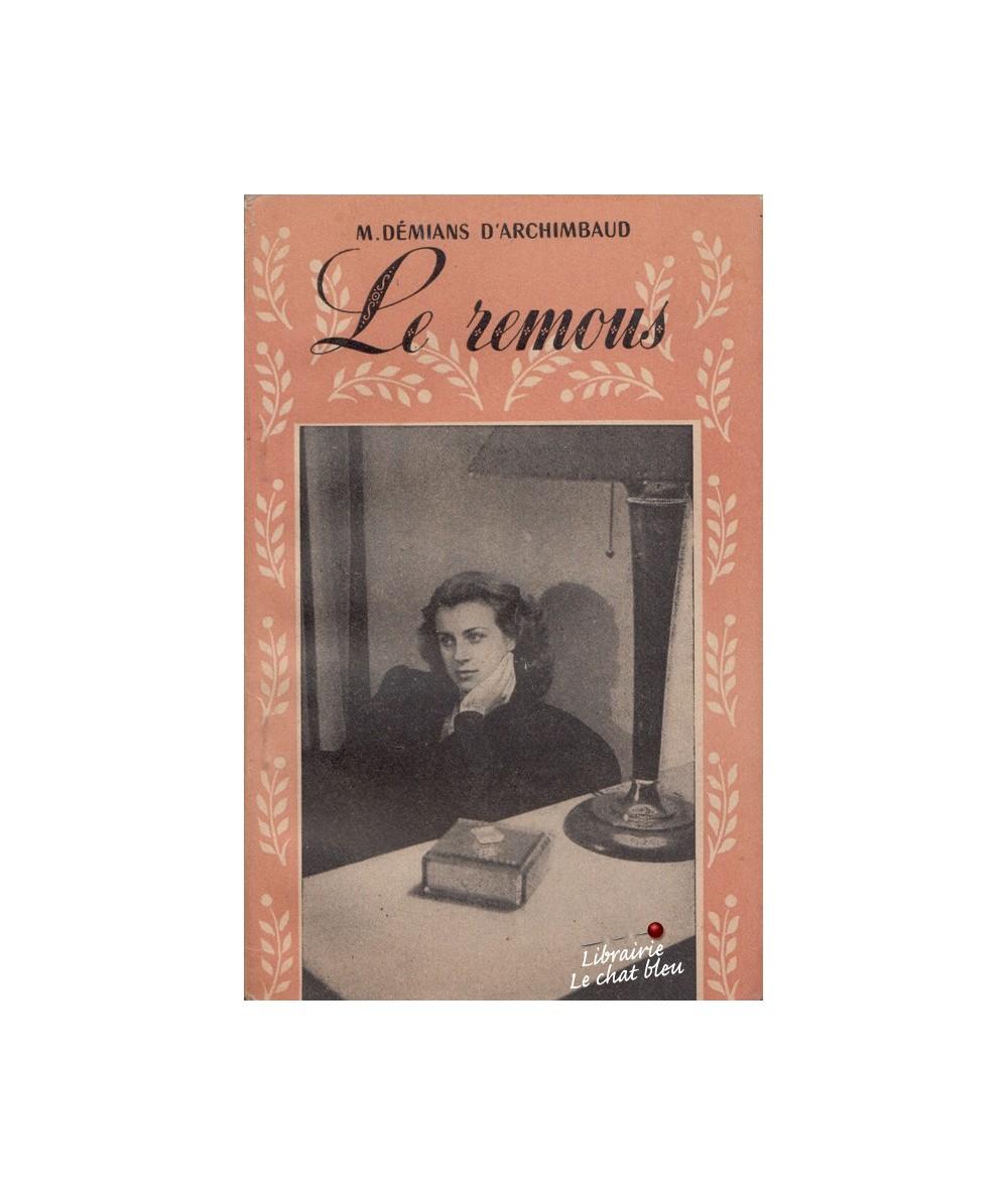 N° 4 - Le remous (M. Démians d'Archimbaud) - Collection Roseline