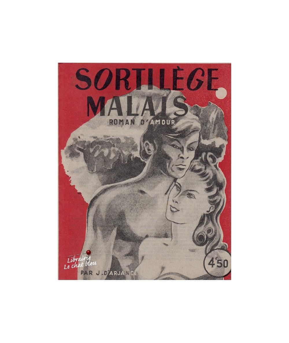 Sortilège malais (Jean D'Arjanse) - Roman d'Amour