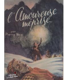 """L'Amoureuse méprise (Pierre Noisi) - """"Passions Aventures"""""""