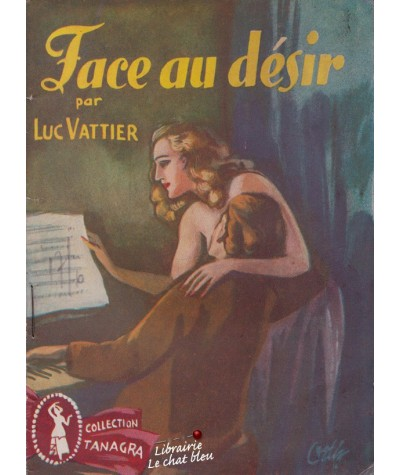 Face au désir (Luc Vattier) - Collection Tanagra