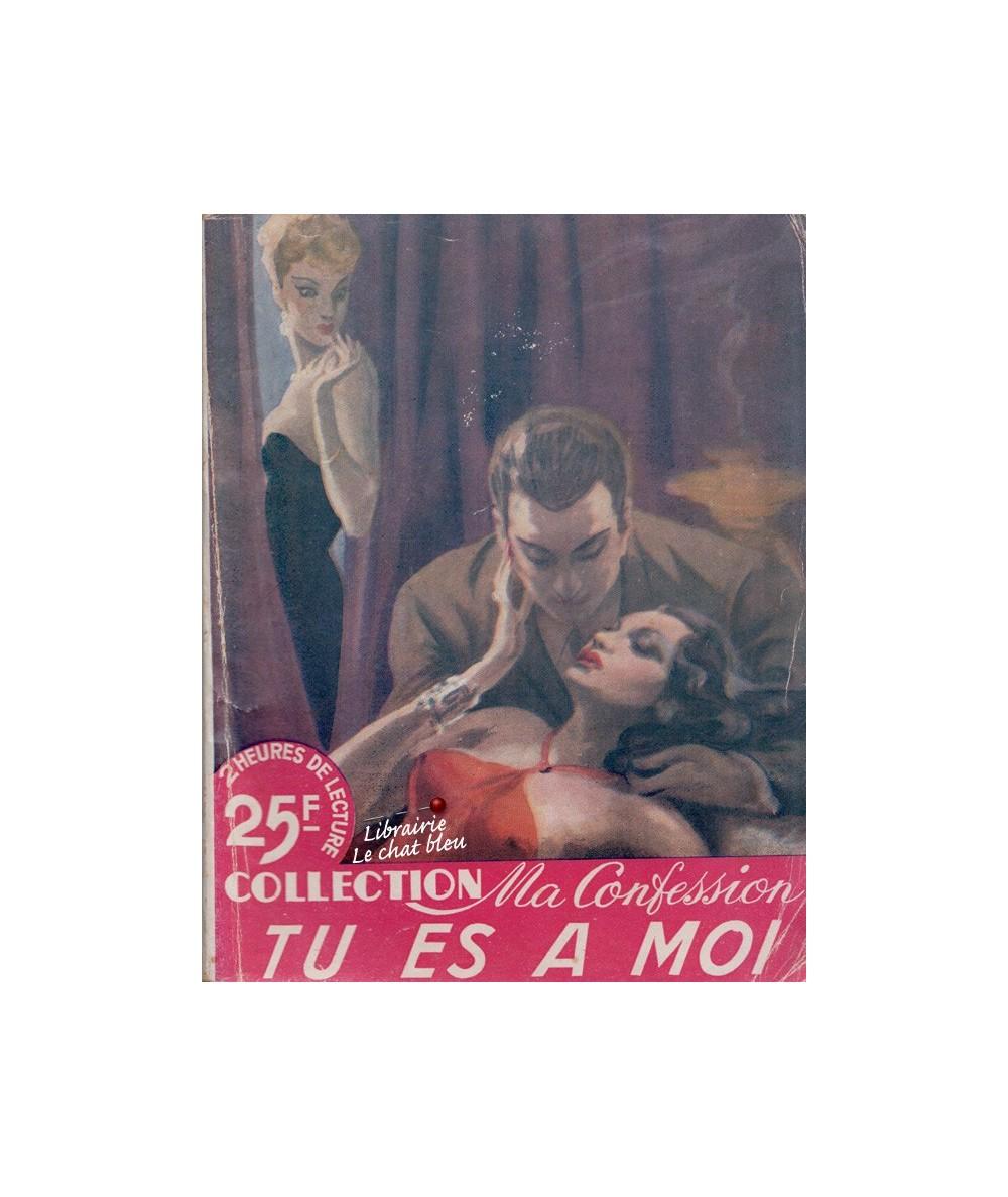 Tu es à moi (Francine Lestain) - Collection Ma Confession