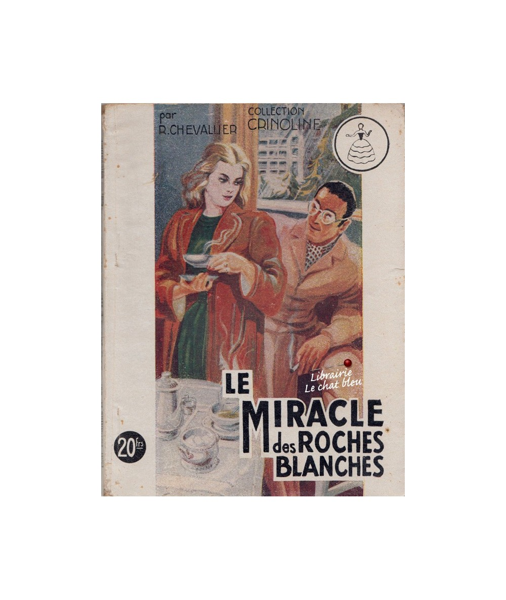 N° 53 - Le Miracle des Roches Blanches (René Chevallier) - Collection Crinoline