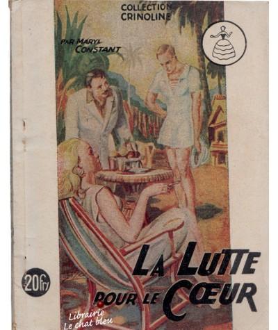 La Lutte pour le Coeur (Maryl Constant) - Collection Crinoline N° 50