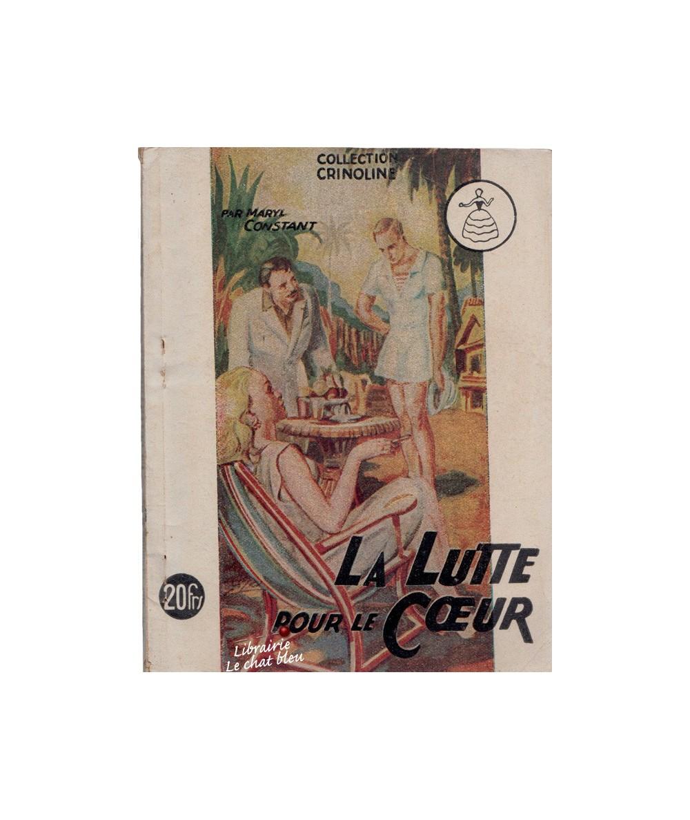 N° 50 - La Lutte pour le Coeur (Maryl Constant) - Collection Crinoline