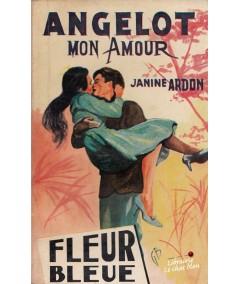 Angelot mon amour (Janine Abdon) - Fleur Bleue N° 15