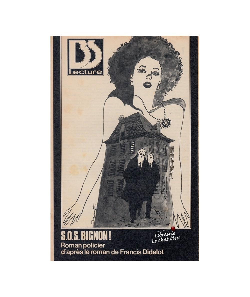 S.O.S. BIGNON ! - Roman policier d'après le roman de Francis Didelot
