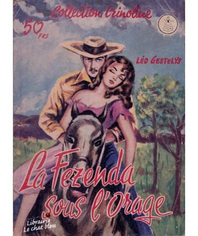 La Fezenda sous l'orage (Léo Gestelys) - Crinoline N° 188