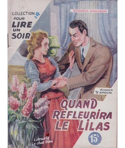 Quand refleurira le lilas (Germain Chanson) - Collection Pour lire un soir