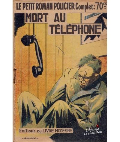 Mort au téléphone (Claude Ascain) - Le Petit Roman Policier N° 109
