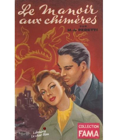 Le manoir aux chimères (M. de Peretti) - Collection FAMA N° 52