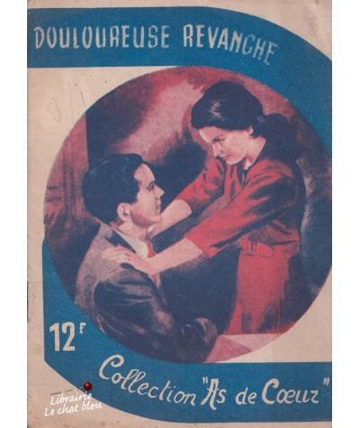 Douloureuse revanche (Claire Lafaurie) - As de Coeur N° 4