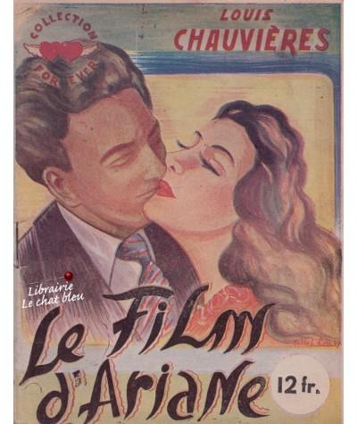 Le Film d'Ariane (Louis Chauvières) - Collection For Ever