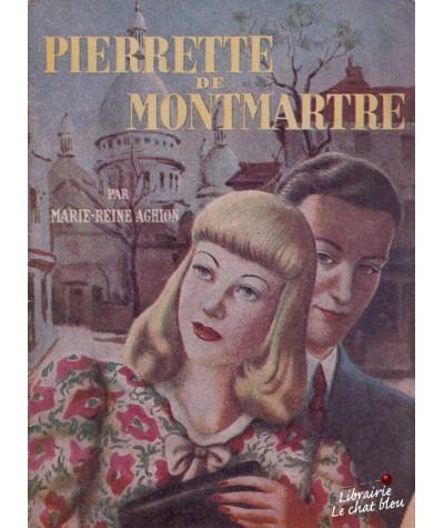 Pierrette de Montmartre par Marie-Reine Aghion