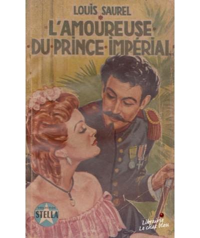 L'amoureuse du prince impérial (Louis Saurel) - STELLA N° 583