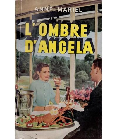 L'ombre d'Angela (Anne-Mariel) - Le Livre Populaire N° 361