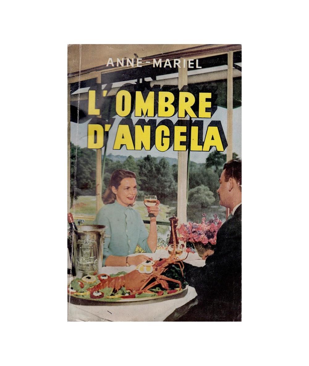 N° 361 - L'ombre d'Angela (Anne-Mariel) - Le Livre Populaire