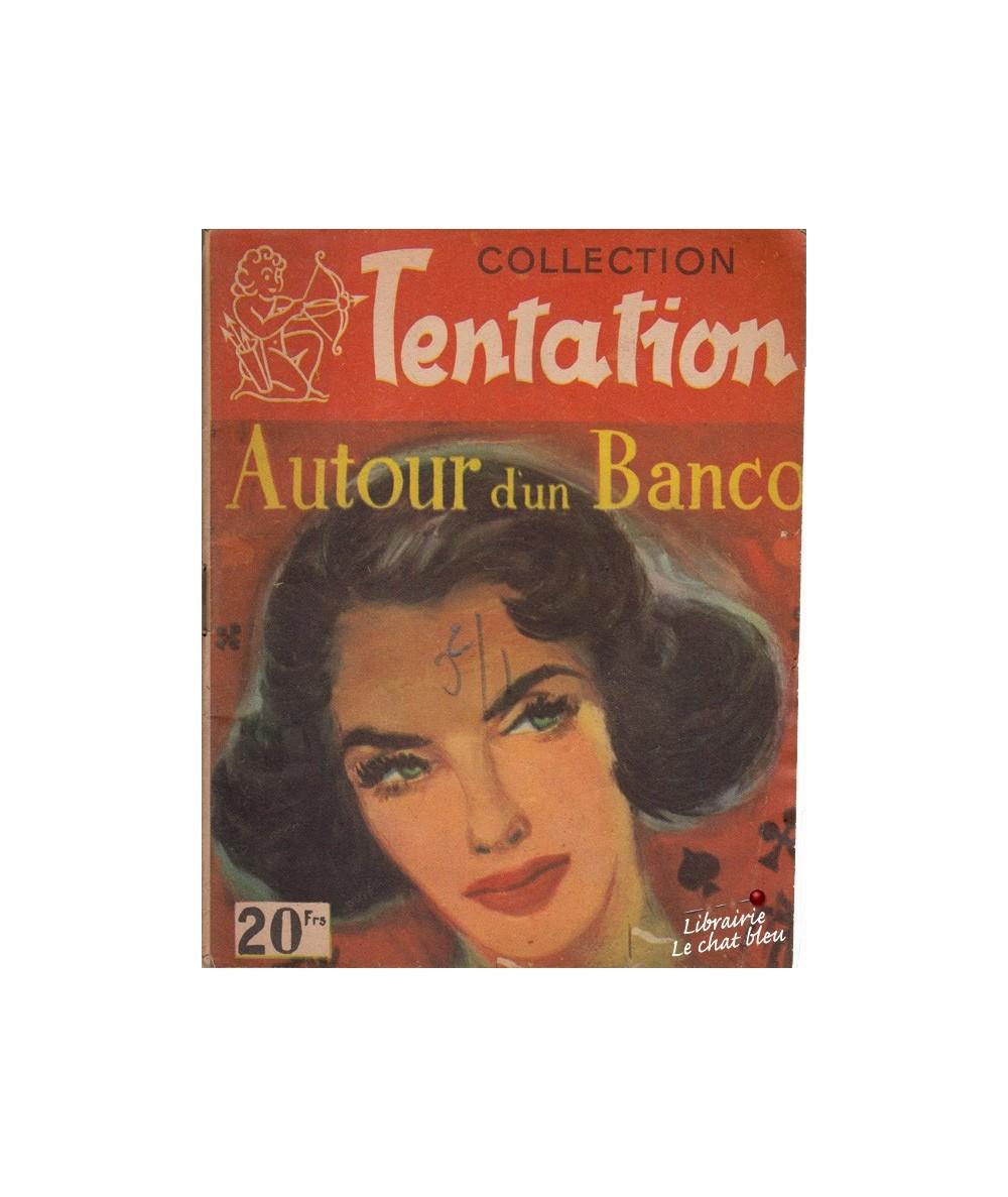 Autour d'un Banco (Josiane Juillet) - Collection Tentation