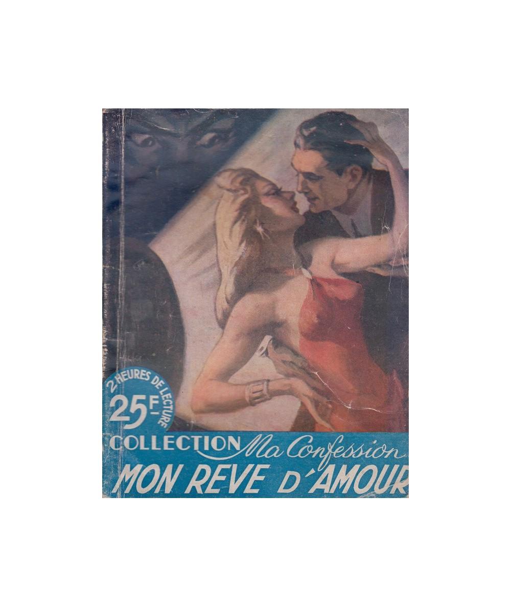 Mon rêve d'amour (Jeanne Bernard) - Collection Ma Confession
