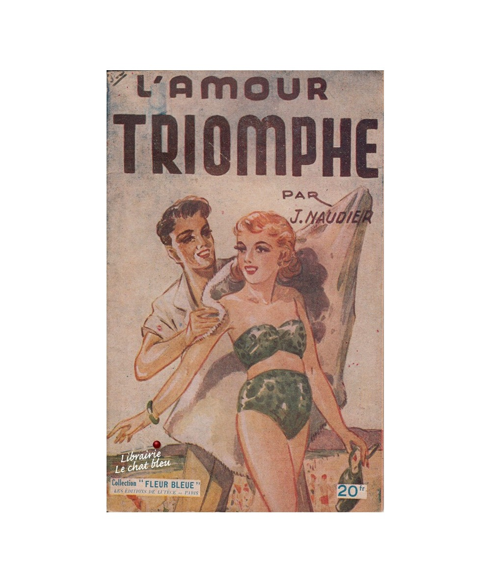 L'amour triomphe (Joël Naudier) - Collection Fleur Bleue