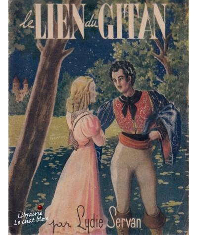 Le lien du gitan (Lydie Servan) - Collection Aurore