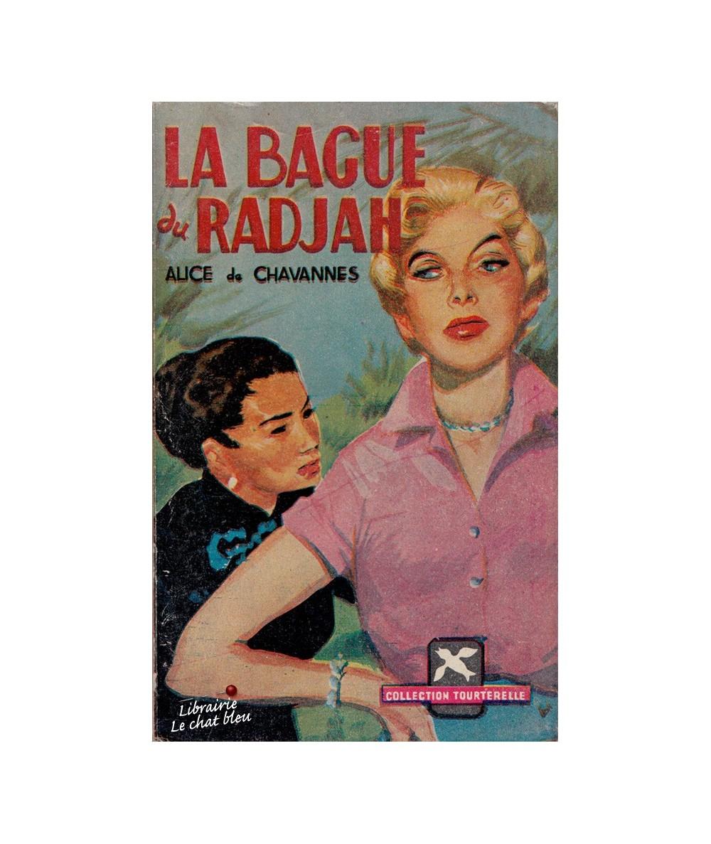 N° 69 - La bague du Radjah (Alice de Chavannes) - Collection Tourterelle