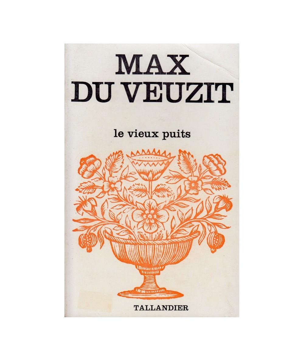 Le vieux puits (Max du Veuzit)