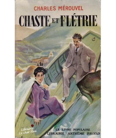 Chaste et flétrie (Charles Mérouvel) - Le Livre Populaire