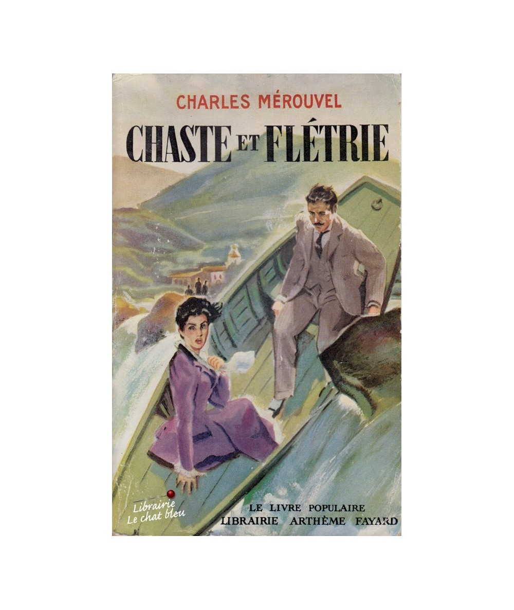 Chaste et flétrie (Charles Mérouvel) - Tome 1. Les crimes de l'amour