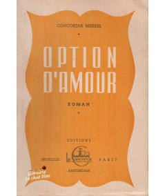 Option d'amour (Concordia Merrel) - Editions La Concorde