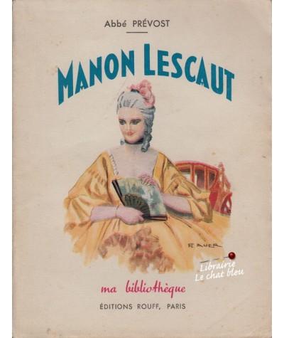 Manon Lescaut (Abbé Prévost) - Ma Bibliothèque N° 3