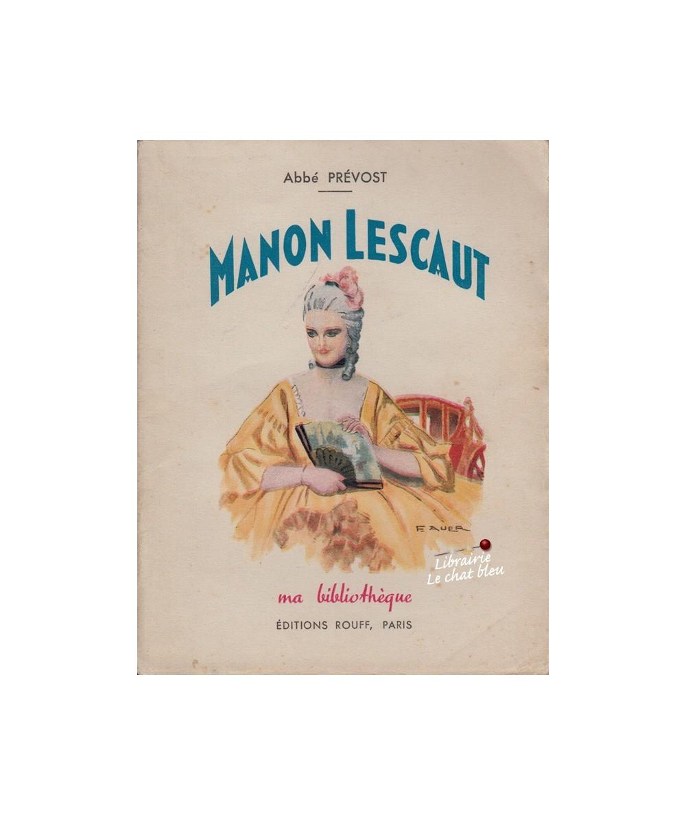 N° 3 - Manon Lescaut (Abbé Prévost) - Ma Bibliothèque
