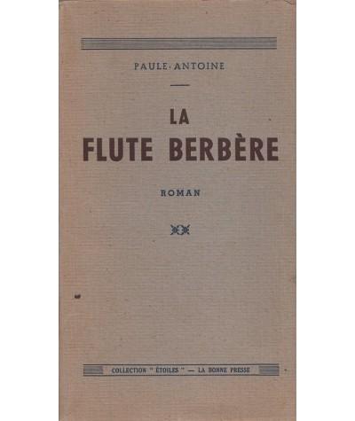 La flute berbère (Paule Antoine) - Collection Étoiles